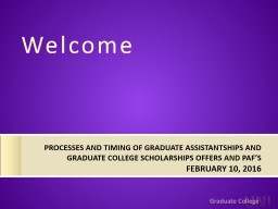 processes and timing of graduate assistantships and gradu