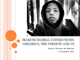 Making Global Connections: children, the streets and us