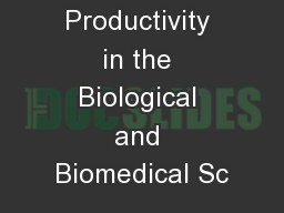Maximizing Productivity in the Biological and Biomedical Sc