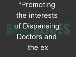 �Promoting the interests of Dispensing Doctors and the ex
