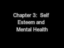 Chapter 3:  Self Esteem and Mental Health