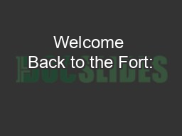 Welcome Back to the Fort: