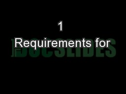1 Requirements for