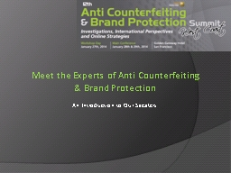 Meet the Experts of Anti Counterfeiting