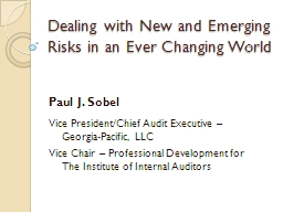 Dealing with New and Emerging Risks in an Ever Changing Wor