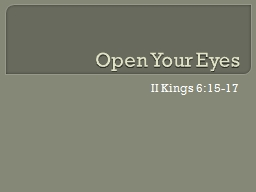 Open Your Eyes PowerPoint PPT Presentation