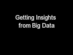 Getting Insights from Big Data