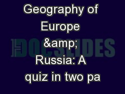 Physical Geography of Europe & Russia: A quiz in two pa