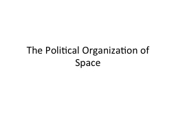 The Political Organization of Space