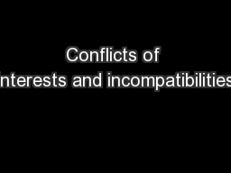 Conflicts of interests and incompatibilities