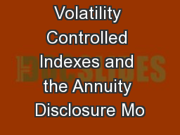 Volatility Controlled Indexes and the Annuity Disclosure Mo