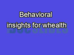 Behavioral insights for whealth PowerPoint PPT Presentation