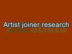 Artist joiner research