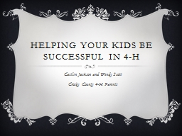 Helping Your Kids Be Successful in 4-H