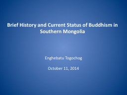 Brief History and Current Status of Buddhism
