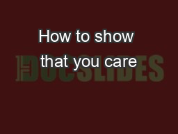 How to show that you care