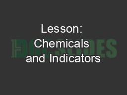 Lesson: Chemicals and Indicators