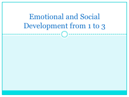 Emotional and Social Development from 1 to 3