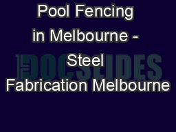 Pool Fencing in Melbourne - Steel Fabrication Melbourne
