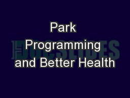 Park Programming and Better Health