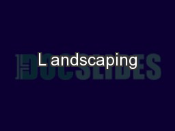 L andscaping