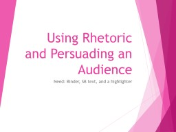 Using Rhetoric and Persuading an Audience PowerPoint PPT Presentation