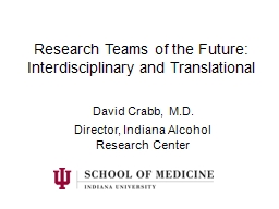 Research Teams of the Future: Interdisciplinary and Transla