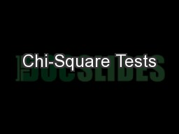 Chi-Square Tests PowerPoint PPT Presentation