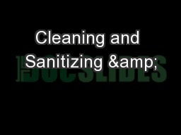 Cleaning and Sanitizing &
