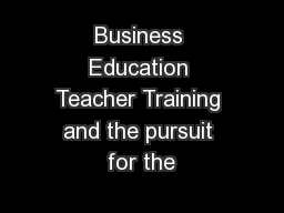 Business Education Teacher Training and the pursuit for the