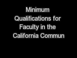Minimum Qualifications for Faculty in the California Commun PowerPoint PPT Presentation