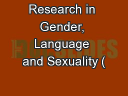 Research in Gender, Language and Sexuality ( PowerPoint PPT Presentation