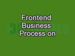 Frontend Business Process on