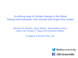 A unifying view of climate change in the Sahel