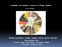 Localization and Translation Curriculum for Heritage Speake