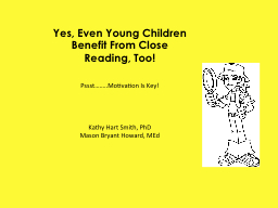 Yes, Even Young Children Benefit From Close Reading, Too!