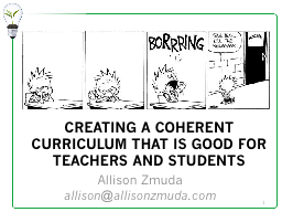 Creating a coherent curriculum that is good for teachers an