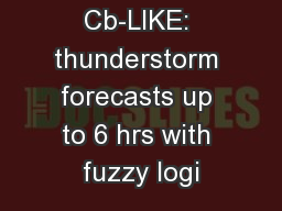 Cb-LIKE: thunderstorm forecasts up to 6 hrs with fuzzy logi