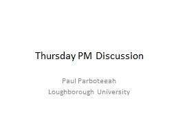 Thursday PM Discussion