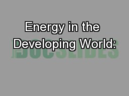 Energy in the Developing World: