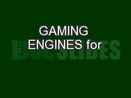 GAMING ENGINES for