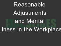 Reasonable Adjustments and Mental Illness in the Workplace
