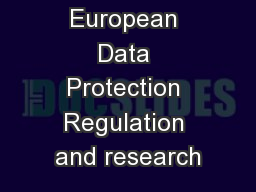 The European Data Protection Regulation and research