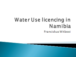 Water Use licencing in Namibia
