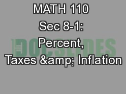 MATH 110 Sec 8-1: Percent, Taxes & Inflation PowerPoint PPT Presentation