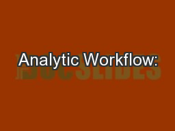 Analytic Workflow: