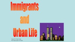 Immigrants PowerPoint PPT Presentation
