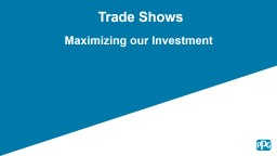 Trade Shows PowerPoint PPT Presentation