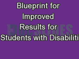 Blueprint for Improved Results for Students with Disabiliti