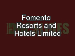 Fomento Resorts and Hotels Limited PowerPoint PPT Presentation